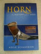 Schaverien Horn Its History And Its Uses 2006 Hb 1st Ed Tools Sticks Cups Box Fans