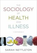 The Sociology Of Health And Illness 074564600x By Nettleton Sarah