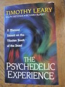 Psychedelic Experience Manual Based On Tibetan Book Of The Dead Timothy Leary