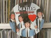 The Beatles - World Without Love Ultra Rare 12 Picture Disc Lp The Best Of