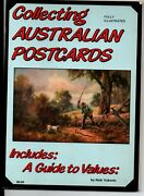 Collecting Australian Postcards Includes A Guide To Values Nick Vukovic