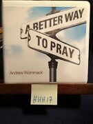 A Better Way To Pray Audio Book Cd Andrew Wommack Christian Message Teaching God