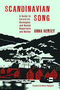 Scandinavian Song A Gt Dictiocb By Hersey Anna New Book Free And Fast Delivery