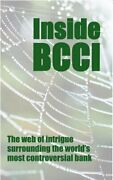 Inside Bcci The Web Of Intrigue Surrounding The Worldand039s Most Controversial Book