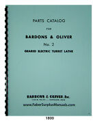 Bardons And Oliver No. 2 Geared Electric Turret Lathe Parts List Manual 1800