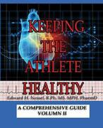 Keeping The Athlete Healthy Vol Ii By Ed Nessel English Paperback Book Free S