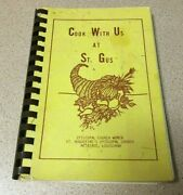 Vintage Cook With Us Cookbook St. Augustine Episcopal Church Old Metairie La.