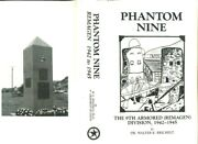 Phantom Nine 9th Armored Division 1942-1945 Wwii Remagen History Battles Maps+++