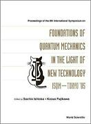 Foundations Of Quantum Mechanics In The Light Of New Technology Isqm-tokyo And03905