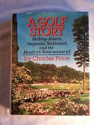 A Golf Story Bobby Jones Augusta National And The Masters Tournament By Charl