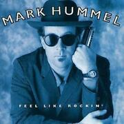 Mark Hummel Feel Like Rockin' Cd 1999 Highly Rated Ebay Seller Great Prices