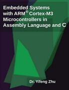 Embedded Systems With Arm Cortex-m3 Microcontrollers In Assembly Language And...
