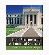 Bank Management And Financial Services 9th Edition By Peter Rose Author, Sylvia