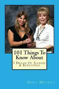 101 Things To Know About I Dream Of Jeannie And Bewitched By Gina Meyers Englis