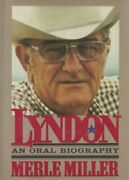 Lyndon An Oral Biography By Miller Merle Book The Fast Free Shipping