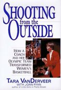 Shooting From The Outside How A Coach And Her Olympic Team Tra... By Ryan Joan