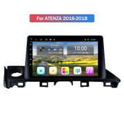 10.1 Hd Wifi Android 9.0 Car Gps Navi Stereo 2+32g For Mazda 6 Atenza 2016-2018