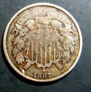1867 Us 2 Cent Coin Obsolete Never Popular Short Lived Coinage Nice