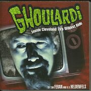 Ghoulardi By Tom Feran 1997 Ernie Anderson Cleveland Tv Signed By Authors