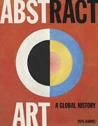 Abstract Art A Global History By Pepe Karmel English Hardcover Book Free Ship