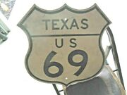 Rare Us Route 69 Usa Highway Road Shield Vintage Sign Real Texas 1940-50's Heavy