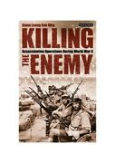 Killing The Enemy Assassination Operations During World War Ii Paperback Or So