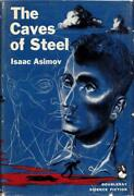 The Caves Of Steel Isaac Asimov 1954 Doubleday Book Club Hb W/dj