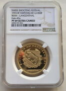 Switzerland 1991 Shooting Festival 1000 Francs Ngc Pf69 Gold Coinrare