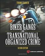 Biker Gangs And Transnational Organized Crime By Barker Thomas Book The Fast