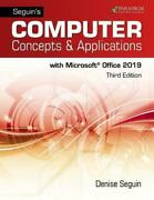 Seguins Computer Concepts And Applications For Microsoft Office 365, 2019 Text, R