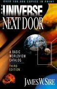The Universe Next Door A Basic Worldview Catalog By Sire James W.