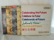 History Of Ncr Co. National Cash Register Co. 1884-1984 Celebrating The Future