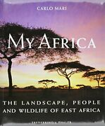 My Africa The Landscape People And Wildlif... By Claus-peter Lieckfel Hardback