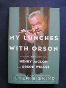 My Lunches With Orson [welles] - Signed And Inscribed By Henry Jaglom - 1st In Dj