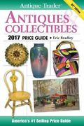 Antique Trader Antiques And Collectibles Price Guide 2017 Book The Fast Free
