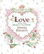 Love A Keepsake Book From The Heart Of The Home Branch, Susan Hardcover Used -