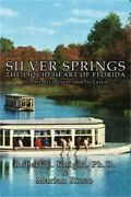 Silver Springs - The Liquid Heart Of Florida Hardback Or Cased Book