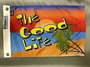 The Good Life 12x18 New Nautical Boat Flag Fun Tropical Sunset Made In Usa