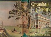Steamboat Gothic By Francis Parkinson Keyes 1952 Antique Book