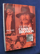 Signed By Charles Bronson - The Films Of Charles Bronson - 1st Ed In Jacket