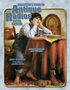 Collectors Guide To Antique Radios Identification And Values By Bunis, Marty…