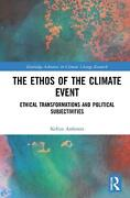 Ethos Of The Climate Event By Kellan Anfinson Hardcover Book Free Shipping