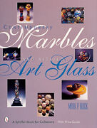 Contemporary Marbles And Related Art Glass, Mark P. Block, Hardback