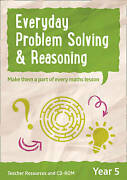 Year 5 Everyday Problem Solving And Reasoning Teacher Resources With Cdrom Coll