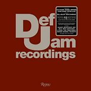 Def Jam Recordings The First 25 Years Of The Last Great Record Label By Defandhellip