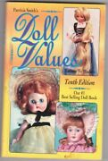 Patricia Smith Doll Values Antique To Modern 10th Edition Paperback