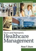 Dunn And Haimann's Healthcare Management, Eleventh Edition By Rose T. Dunn Engl