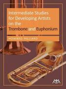 Intermediate Studies For Developing Artists On Trombone And Euphonium By Howard