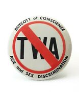 1986 Twa Airlines Boycott Of Conscience Button Pin Age Sex Discrimination
