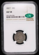 1827 Capped Bust Silver Dime Coin Ngc Au58 Cac Nice Toning